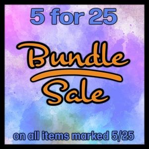 Other - 5 items for $25 Bundle Sale